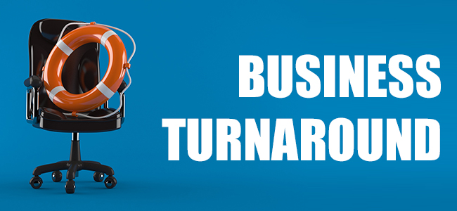 Surviving a Business Crisis: Consider Your Turnaround Options